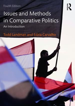 Issues and Methods in Comparative Politics: An Introduction, 4th Edition (Paperback) book cover