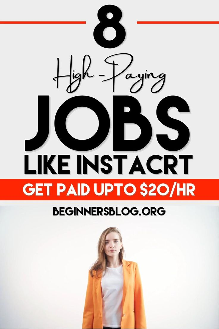 8 HighPaying Jobs Like Instacart {Get Paid Up to 20/hr