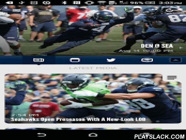 Seattle Seahawks Mobile  Android App - playslack.com ,  This is the official mobile app of the Seattle Seahawks. Make your Android device a unique part of your game-day experience for Seahawks games. Want to catch breaking news of the team? See real-time statistics for every drive? Watch video-on-demand clips of press conferences and player interviews? Follow post-game blogs and pre-game previews of the matchups?Now, you can stay in touch with the Seahawks anytime, anywhere, on your Android…
