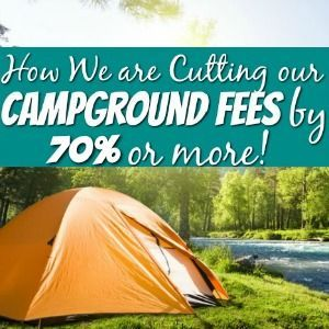 RV LIVING – HOW WE ARE CUTTING OUR CAMPGROUND FEES BY 70% OR MORE!