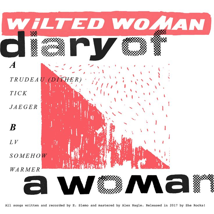 Wilted Woman - Diary Of A Woman