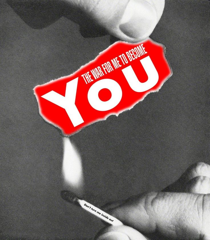 Untitled (The war for me to become you) | Barbara Kruger