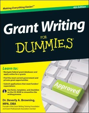 Grant Writing For Dummies. Yup...I bought it