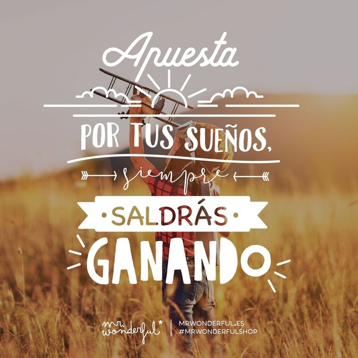 Tus sueños siempre son caballo ganador. Bet on your dreams and you will always end up winning. Your dreams are always a sure thing. #mrwonderfulshop #dream #quotes
