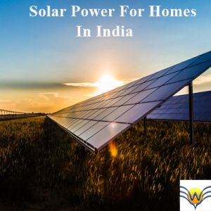 Solar Power For Homes In India - Wind Voltz Energy Pvt. Ltd #Kerala #Energy #Electricity #Power #Solarpower #solarenergy