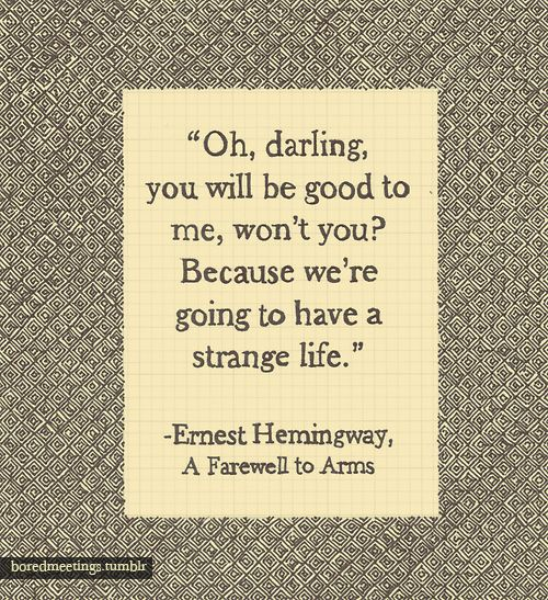 ernest hemingway a farewell to arms hemingways quotes
