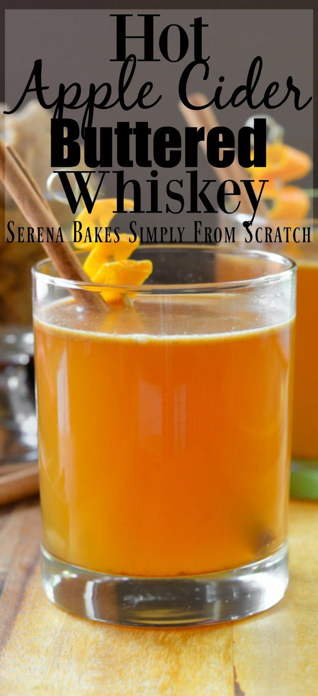 Hot Apple Cider Buttered  Whiskeys are the perfect holiday cocktail for Thanksgiving and Christmas entertaining.