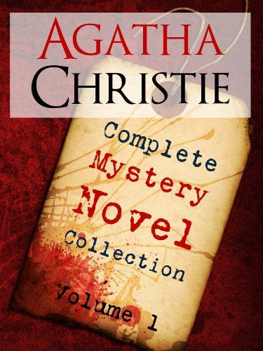 awesome THE COMPLETE MYSTERY NOVELS OF AGATHA CHRISTIE Vol 1 (Special Edition) THE BESTSELLING AUTHOR OF ALL TIME AGATHA CHRISTIE EARLY WORKS (Hercule Poirot: ... Agatha Christie Complete Works Kindle)