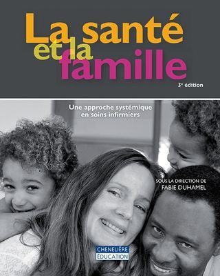 Congratulations to Dr. Fabie Duhamel, Editor, for her new book: La santé et la famille. Une approche systémique en soins infirmiers 3rd édition.
