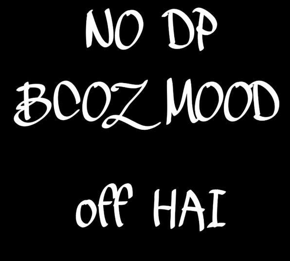 Whatsapp No Dp Mood Off Dp Pic Status Image Download Mood Off Images Mood Pics