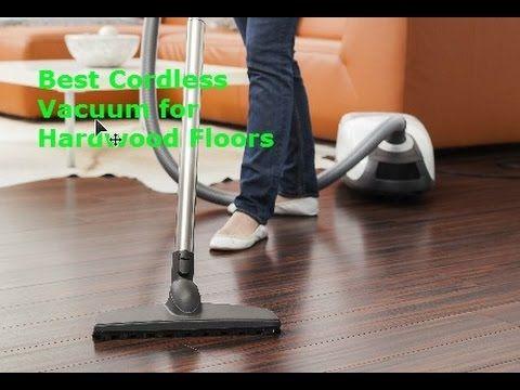 Best Cordless Vacuum for Hardwood Floors 2016