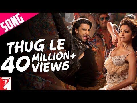 Thug Le Song | Ladies vs Ricky Bahl | Ranveer Singh | Anushka Sharma - YouTube