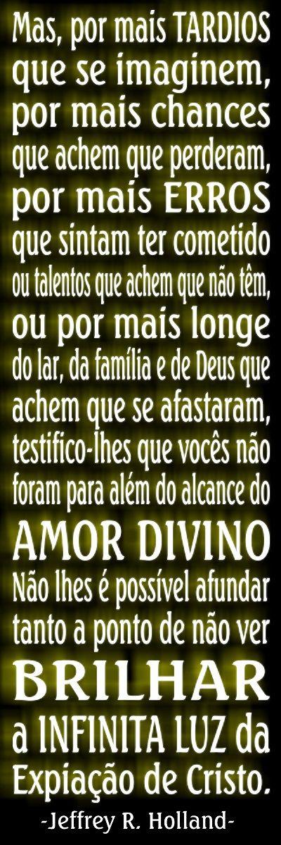 -Elder Jeffrey R. Holland Português SUD LDS