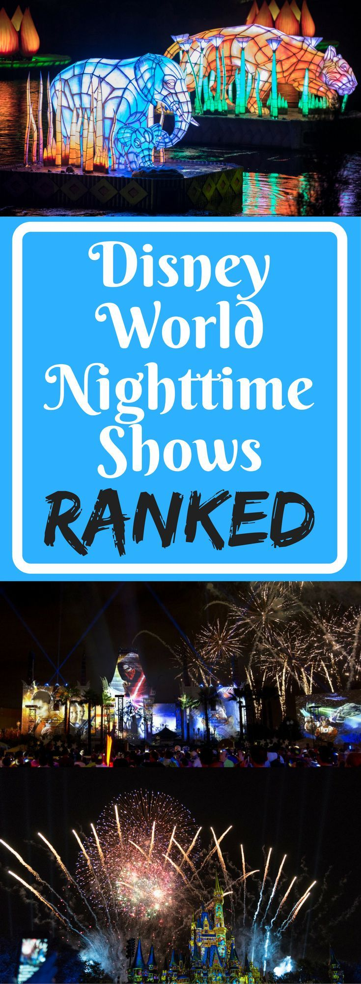 Ranking the Walt Disney World nighttime shows! Plus, a guide for parents with young children.