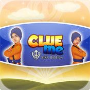 This game is the Sikh Edition of our very popular FREE game called as Clueme. It is challenging and fun Trivia (Word Game like Who am I? or What am I ?) game for iPad that you can play with family and friends or just yourself.