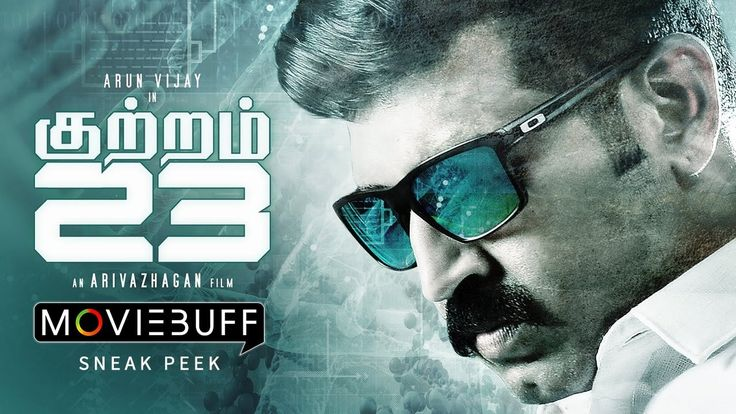 Kuttram - 23 Sneak Peek | Arun Vijay, Mahima Nambiar, Thambi Ramaiah | Arivazhagan VenkatachalamKuttram is an action thriller film directed by Arivazhagan Venkatachalam, starring Arun Vijay and Mahima Nambiar in the lead roles. Show times and tic... Check more at http://tamil.swengen.com/kuttram-23-sneak-peek-arun-vijay-mahima-nambiar-thambi-ramaiah-arivazhagan-venkatachalam/