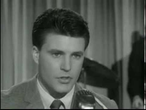 Ricky Nelson, I will follow you!     Great Song that just found..  May be from back in the day, but he was so talented and handsome, wasn't he.