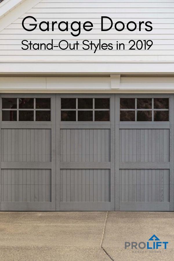 Garage Doors Stand Out Styles Garage Doors Garage Door Styles Garage Door Design