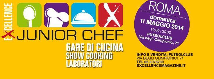 Junior Chef   domenica 11 maggio 2014   Orange Futbolclub   Via degli Olimpionici 71 00196 Roma