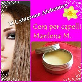 Il Calderone Alchemico Cosmesi Home Made: CERA PER CAPELLI (Marilena M.)