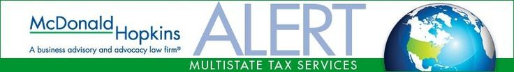 McDonald Hopkins :: Multistate Tax Alert: Attention noncompliant Ohio taxpayers: The Ohio Department of Taxation may be contacting you soon!