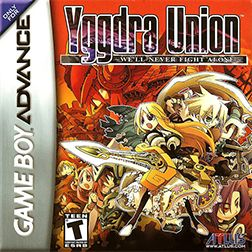 Yggdra Union: Well Never Fight Alone (Atlus), GBA; tactical RPG, developed by Sting Entertainment as the 2nd instalment of the Dept. Heaven saga of games. It follows a linear progression of battles in which, when one is cleared, the next begins. Within each battle, units are displayed on a grid of spaces which decide where the characters can move. Similar to Fire Emblem. Achieved mixed reviews & a score of 77/100 on Metacritic.