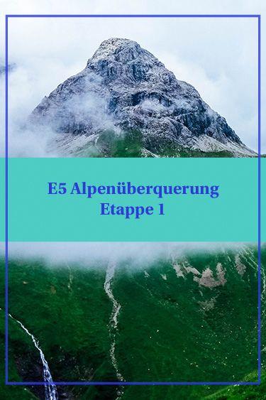 Ein Traum wird wahr: über den Fernwanderweg E5 von Oberstdorf nach Meran die Alpen überqueren. Etappe 1 könnt ihr im Blog lesen.