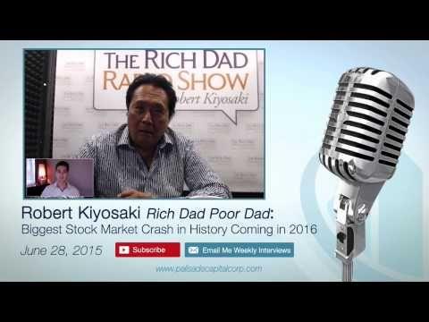 Robert Kiyosaki: Biggest Stock Market Crash in History Coming in 2016 – ...