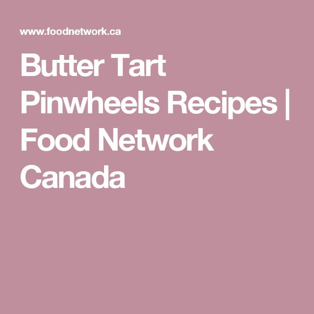 Butter Tart Pinwheels Recipes | Food Network Canada