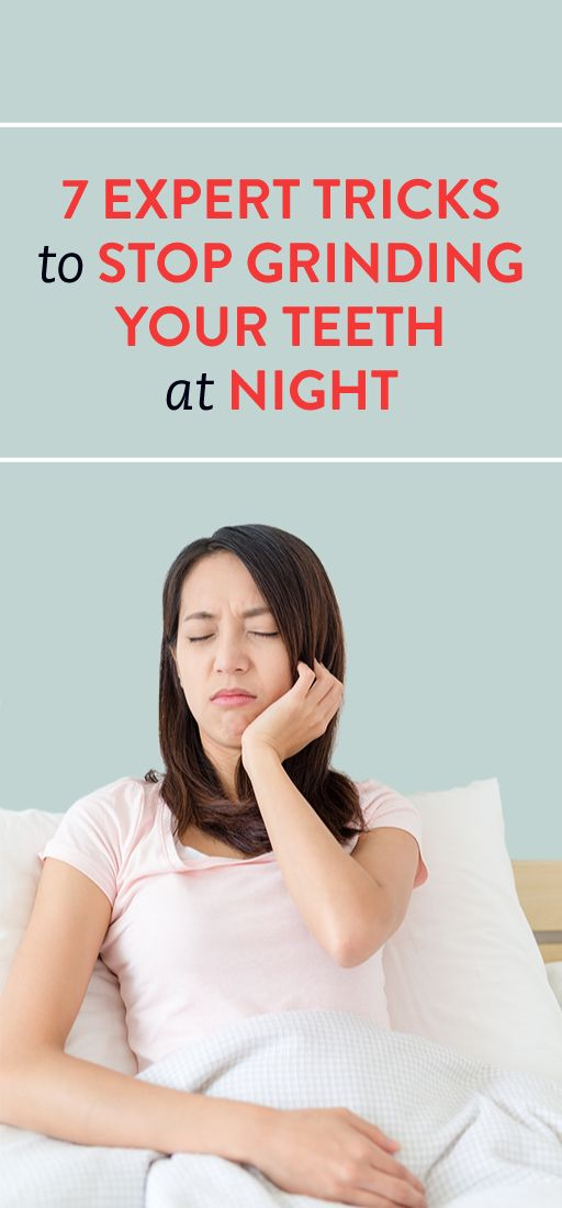7 Expert Tricks to Stop Grinding Your Teeth at Night
