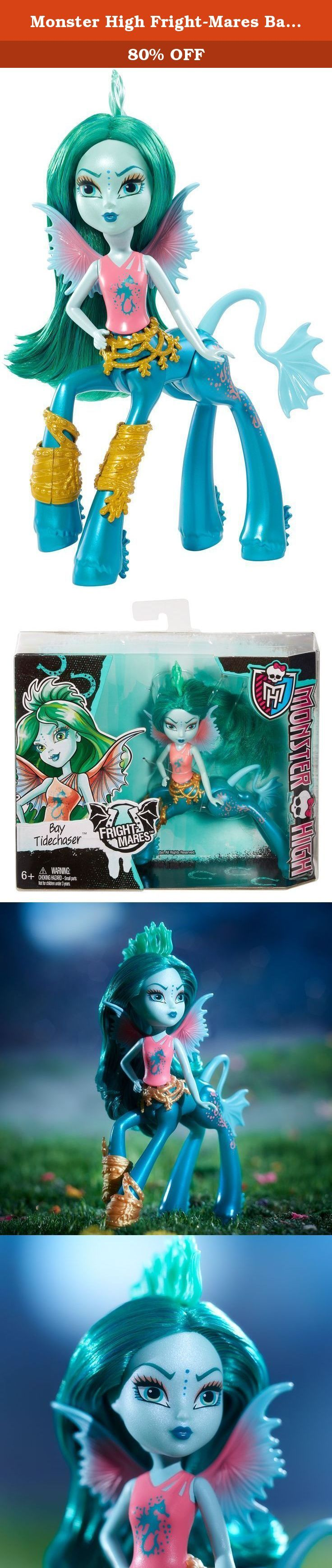 Monster High Fright-Mares Bay Tidechaser Doll. Monster High is monster huge with so many secret doors, passageways and portals, you never know what you might find within its halls -- or its walls! Deep within the catacombs of the iconic school live new beast friends for the Monster High ghouls. Half centaur-half unique monster, these monster mash-ups are real Fright-Mares! Meet characters like Pyxis Prepstockings, half Pegasus and half centaur; Frets Quartzmane, part gargoyle, part…