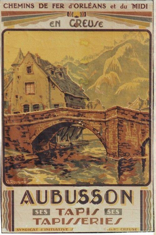 AUBUSSON. Ésta es otra de las ciudades del departamento de la Creuse, famosa por sus tapicerías.
