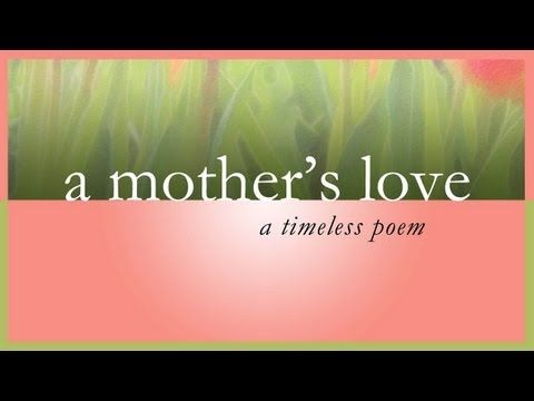 A Mother's Love - A Timeless Poem For Mom #thoughtsthatinspire #mompoems 'mom poems'  'poems for mom'