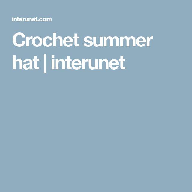Crochet summer hat   interunet