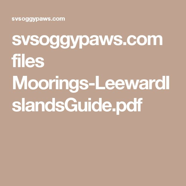 svsoggypaws.com files Moorings-LeewardIslandsGuide.pdf