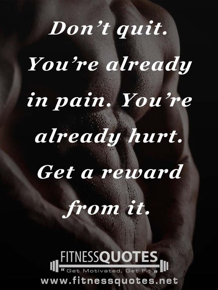 Do not quit. You are already in pain. You are already hurt. Get a reward from it. #workout #quotes