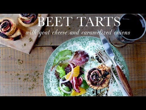 Kitchen Vignettes: Beet Tarts with Goat Cheese and Caramelized Onions