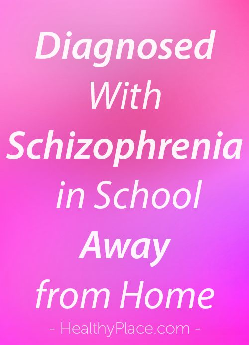 """""""I was diagnosed with schizophrenia at school away from home. It was a terrifying time in the 1990s that I don't care to relive. Here's why."""" www.HealthyPlace.com"""