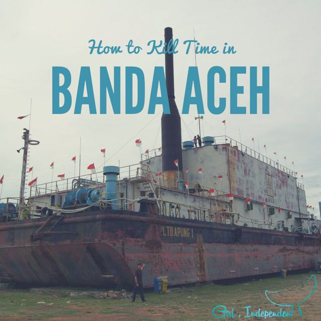 Banda Aceh, on the north west tip of Indonesia - not usually a tourist destination!