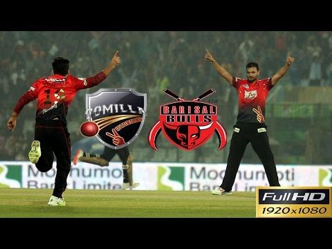 Comilla Victorians vs Barisal Bulls Full Highlights & 2016 BPL Match No 6 Highlights  Comilla Victorians vs Barisal Bulls 6th Match - Live Cricket Score Commentary Series: Bangladesh Premier League 2016 Venue: Shere Bangla National Stadium Dhaka Date & Time: Nov 11  02:30 PM  LOCAL  COMILLA 129/8 (20.0 Ovs)BARISAL 130/4 (18.3 Ovs)Barisal Bulls won by 6 wktsPLAYER OF THE MATCH Thisara Perera That brings an end to the first match. There's another one coming up here at the Shere Bangla National…