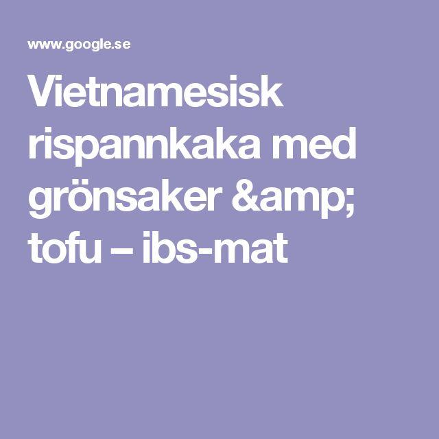 Vietnamesisk rispannkaka med grönsaker & tofu – ibs-mat
