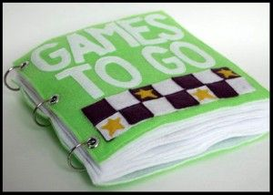 Felt games (tic tac toe, checkers, memory, othello, squares) bound in a book to bring in restaurants, etc.