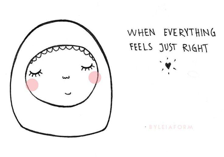 Så känns det just nu. Man vet aldrig hur länge det varar men denna känsla gör det så mycket värt att hålla ut, i vad man än går igenom, bara för att sen känna på sötman. Svårighet - tålamod - lättnad. Hoppas på det bästa ur varje situation och försök att hitta något positivt ur din prövning. Som man brukar säga, man blir åtminstone starkare och lär sig något man inte hade kunnat lära sig i annat fall.