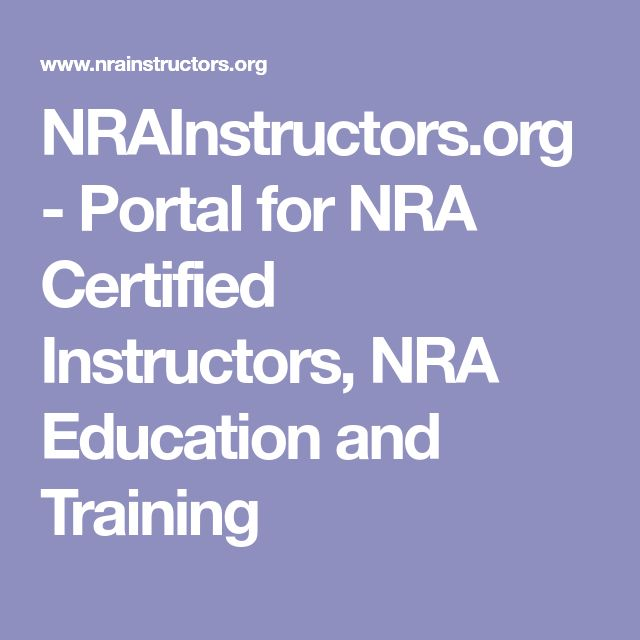 NRAInstructors.org - Portal for NRA Certified Instructors, NRA Education and Training