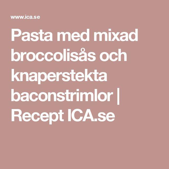 Pasta med mixad broccolisås och knaperstekta baconstrimlor | Recept ICA.se