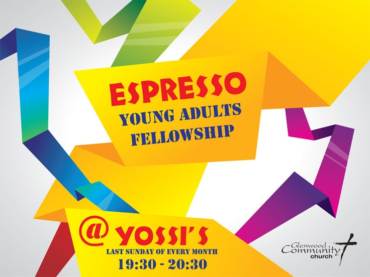 Espresso: A Young Adults Fellowship starting this Sunday (26 August) after the evening worship service. #Durban #Glenwood #YoungAdults #Church