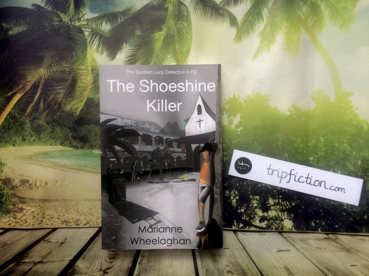 "PACIFIC ISLANDS: ""The Shoeshine Killer"" by Marianne Wheelaghan http://www.tripfiction.com/crime-mystery-set-in-tarawa-and-suva-pacific-ocean/"