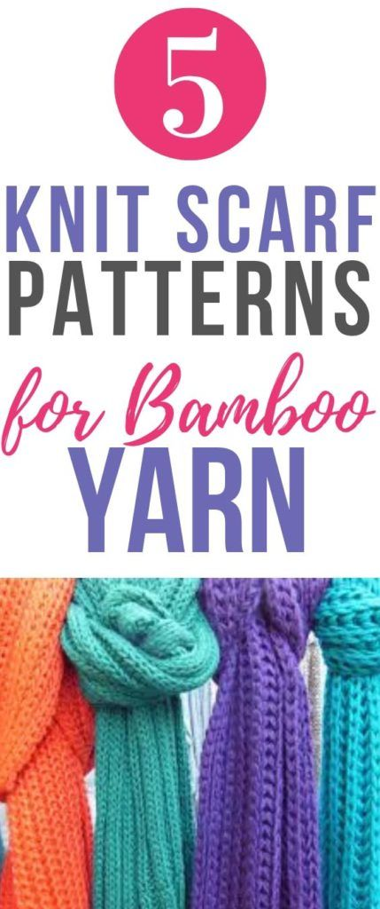 5 Free Knitting Scarf Patterns Using Bamboo Yarn Scarf Knitting