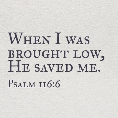 HE WILL SAVE YOU! I love the Lord because he hears my