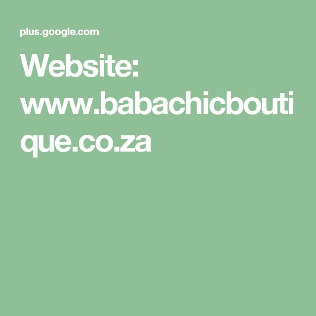 Website: www.babachicboutique.co.za